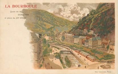 """/ CPA FRANCE 63 """"La Bourboule, quai de la Dordogne"""""""
