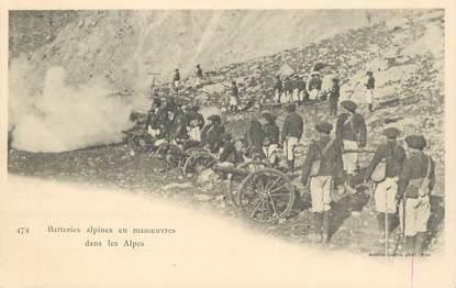 """CPA  CHASSEUR ALPIN """" Batteries alpines en manoeuvres dans les Alpes"""""""