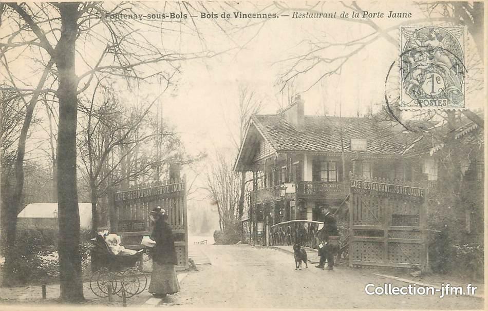 """CPA FRANCE 94""""Fontenay sous Bois, bois de Vincennes, restaurant de la porte jaune"""" 94 val  # Ouverture De Porte Fontenay Sous Bois"""