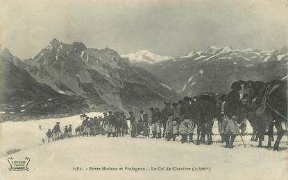 """CPA  CHASSEUR ALPIN """"Entre Modane et Pralognan, le Col de Chavière"""""""