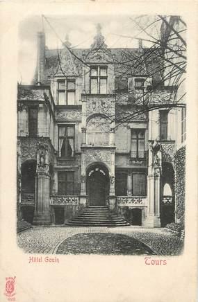 """/ CPA FRANCE 37 """"Tours, Hôtel Gouin"""""""