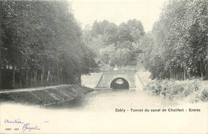 "CPA FRANCE 77 ""Esbly, tunnel du Canal de Chalifert"""