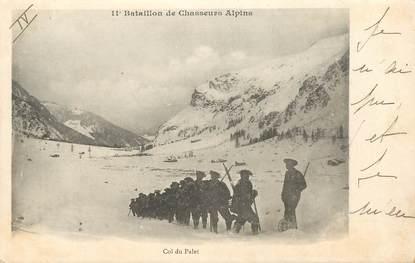 """CPA CHASSEUR ALPIN / Série 11e Bataillon """" Le Col du Palet"""""""