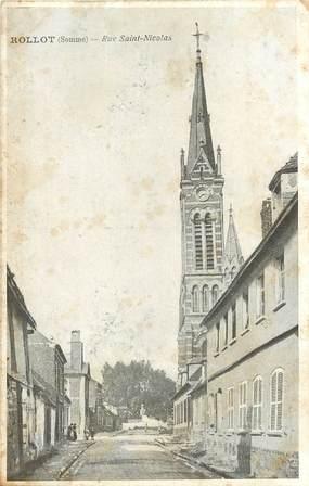 "CPA FRANCE 80 ""Rollot, rue Saint Nicolas"""