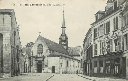 """CPA FRANCE 02 """"Villers Cotterets, L'Eglise, Café de l'Hotel de Ville"""""""
