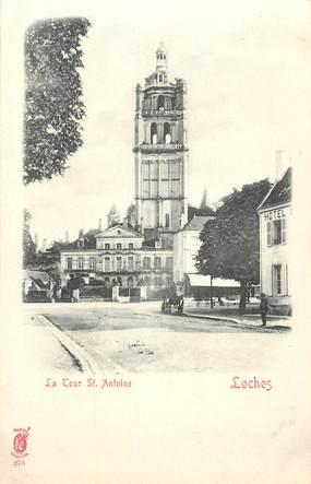 """CPA FRANCE 37 """"Loches, la Tour Saint Antoine"""""""