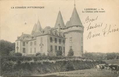 """CPA FRANCE 19 """"Lubersac, Le Château"""""""