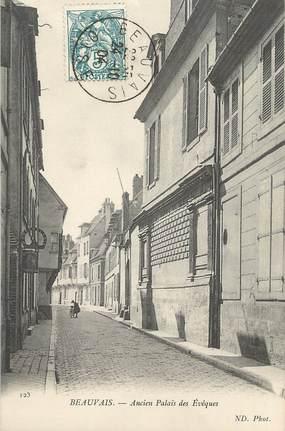 """CPA FRANCE 60 """"Beauvais, ancien palais des évêques"""""""
