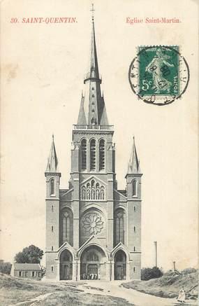 """CPA FRANCE 02 """"Saint Quentin, église Saint Martin"""""""