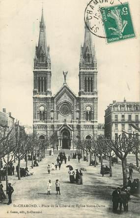 """CPA FRANCE 42 """"Saint Chamond, place de la liberté et église Notre Dame"""""""