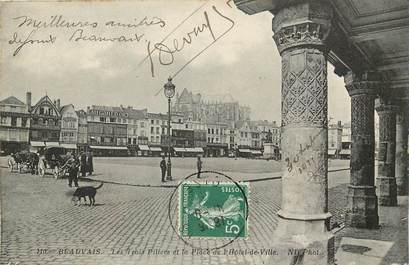 """CPA FRANCE 60 """"Beauvais, les trois piliers et la place de l'Hotel de ville"""""""