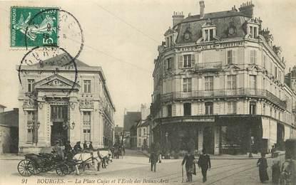"""CPA FRANCE 18 """"Bourges, la place Cujas et l'Ecole des Beaux Arts"""""""
