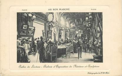 """CPA FRANCE 75006 """"Paris, Salon de lecture, exposition de peinture et de sculpture"""" / AU BON MARCHE"""