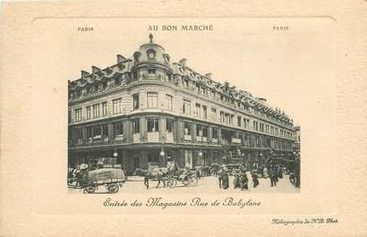 """CPA FRANCE 75006 """"Paris, entrée des magasins, rue de Babylone"""" / AU BON MARCHE"""