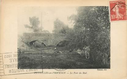 """/ CPA FRANCE 13 """"Peyrolles en Provence, le pont du Réal"""""""