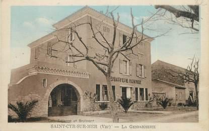 "/ CPA FRANCE 83 ""Saint Cyr sur Mer, la Gendarmerie"""