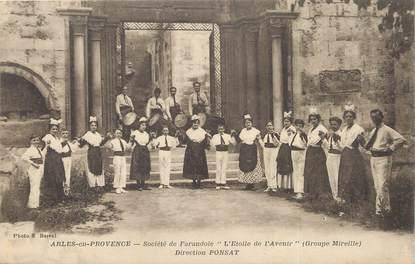 """/ CPA FRANCE 13 """"Arles en Provence, société de Farandole l'étoile de l'avenir"""""""