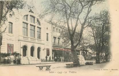 """CPA FRANCE 13 """"Salon, Le Théâtre"""""""