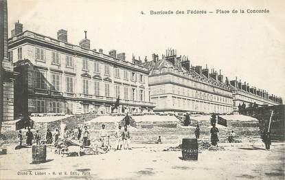 """CPA FRANCE  75 """"Paris"""" /  Série La Commune  1871 """"la Barricade des Fédérés """""""