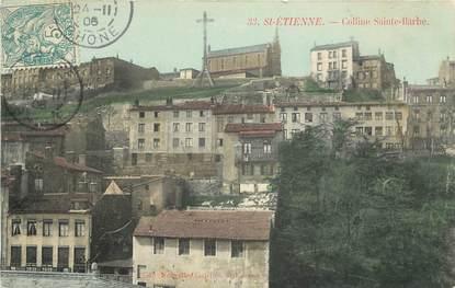 """CPA FRANCE 42 """"Saint Etienne, colline Sainte Barbe"""""""