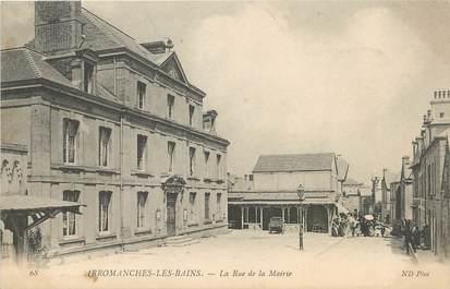"""CPA FRANCE 14 """"Arromanches Les Bains, la rue de la mairie"""""""