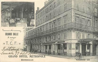 """CPA FRANCE 33 """"Bordeaux, grand hôtel Métropole"""""""