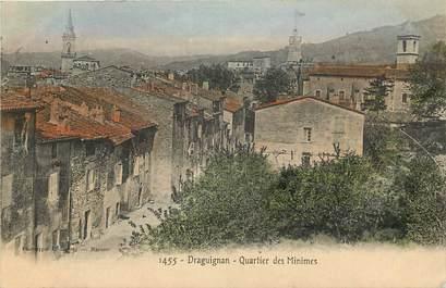"""CPA FRANCE 83 """"Draguignan, Quartier des Minimes"""""""