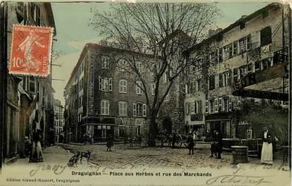 """CPA FRANCE 83 """"Draguignan, Place aux Herbes et rue des Marchands"""""""