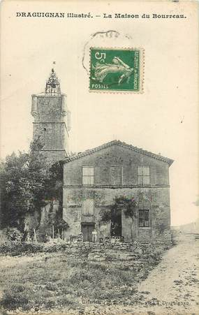 "CPA FRANCE 83 ""Draguignan, La Maison du Bourreau"""