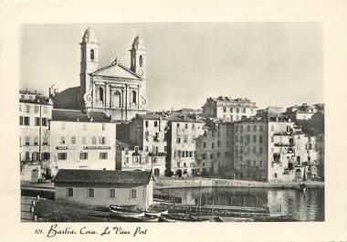 """/ CPSM FRANCE 20 """"Corse, Bastia , le vieux port """""""