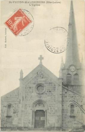 """/ CPA FRANCE 43 """"Saint Victor Malescours, l'église"""""""