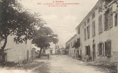"""/ CPA FRANCE 09 """"Cadarcet, entrée du village"""""""