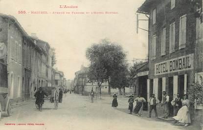 """/ CPA FRANCE 09 """"Mazères, avenue de Pamiers et l'hôtel Bombail"""""""