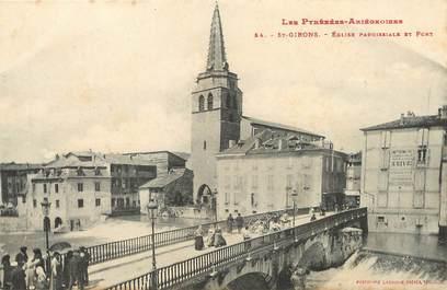 """/ CPA FRANCE 09 """"Saint Girons, église paroissiale et le pont"""""""