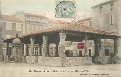 """CPA FRANCE 26 """"Pierrelatte, Halles de la place de l'Hotel de ville"""""""