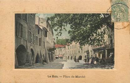 """CPA FRANCE 26  """"Le Buis, Place du Marché"""""""