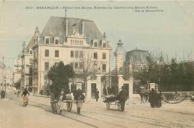 """CPA FRANCE 25 """"Besançon, Hotel des Bains, entrée du casino"""""""