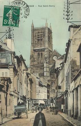 """CPA FRANCE 77 """"Meaux, Rue Saint Remy"""""""