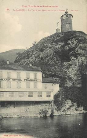"""/ CPA FRANCE 09 """"Tarascon, la tour des horloges et l'hôtel Francal"""""""