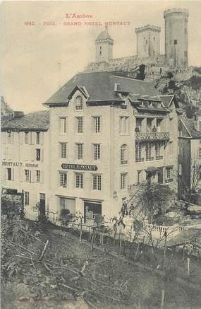 """/ CPA FRANCE 09 """"Foix, grand hôtel Montaut"""""""