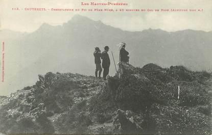 """/ CPA FRANCE 65 """"Cauterets, observatoire du Pic de Pène Nère"""""""