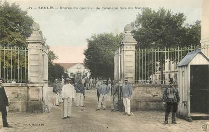 """CPA FRANCE 60 """"Senlis, entrée du quartier de cavalerie face au manège"""""""