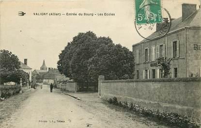 """CPA FRANCE 03  """"Valigny, entrée du bourg, les Ecoles"""""""