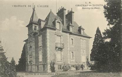 "CPA FRANCE 03  ""Chateau de Vayots, Neuilly le Réal"""