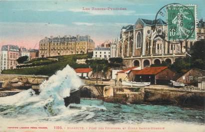 """/ CPA FRANCE 64 """"Biarritz, port des pêcheurs et école Sainte Eugénie"""""""
