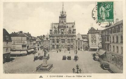 """/ CPA FRANCE 60 """"Compiègne, place de l'hôtel de ville """""""