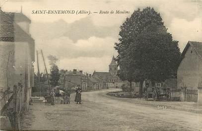 """CPA FRANCE 03  """"Saint Ennemond, rte de Moulins"""""""