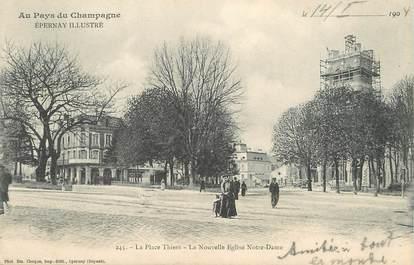 """/ CPA FRANCE 51 """"Epernay, la place Thiers, la nouvelle église Notre Dame"""""""