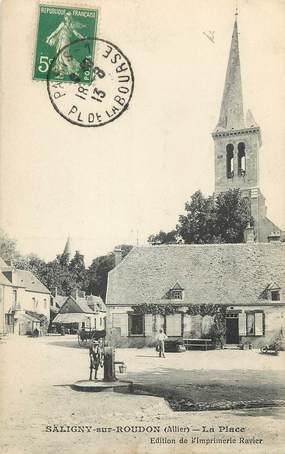 """CPA FRANCE 03  """"Saligny sur Roudon, la Place et l'Eglise"""""""