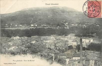 """/ CPA FRANCE 54 """"Toul, vue générale, fort Saint Michel"""""""